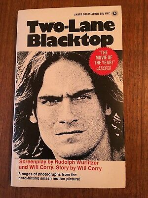 TWO-LANE BLACKTOP SCREENPLAY by RUDOLPH WURLITZER  1971 PB with James Taylor