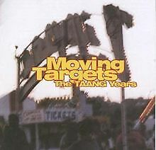 The Taang Years von Moving Targets | CD | Zustand sehr gut