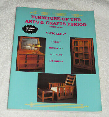 Furniture of the Arts and Crafts Period (1995) Stickley