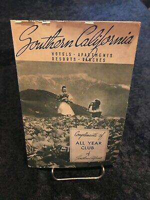 VINTAGE SOUTHERN CALIFORNIA HOTELS RESORT~EPHEMERA  ALL YEAR CLUB BOOKLET 1940's
