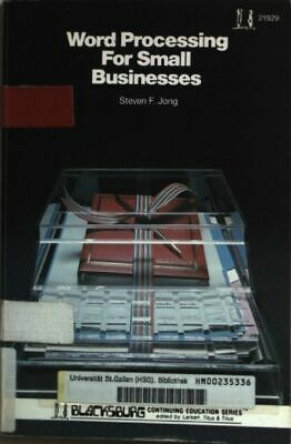 Word Processing for Small Businesses. Jong, S.F.: