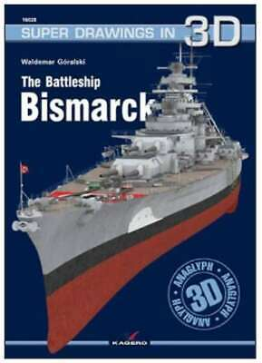Kagero Super Drawings in 3D 28: The Battleship Bismarck