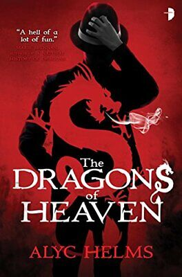 The Dragons of Heaven,Alyc Helms- 9780857664327
