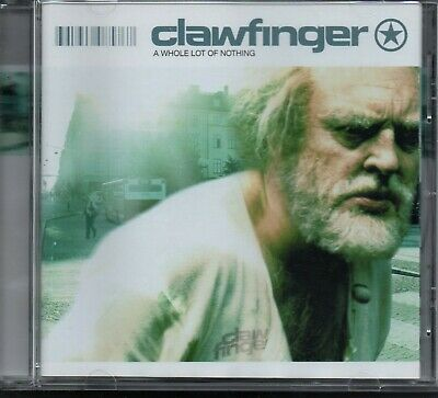 CLAWFINGER - A Whole Lot Of Nothing - CD Album