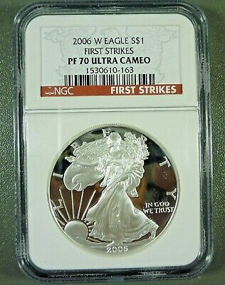 2006 W Proof American Silver Eagle First Strike NGC PF70 ULTRA CAMEO
