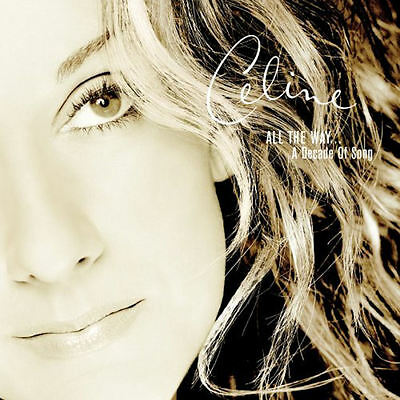 Celine Dion (New Sealed Cd) All The Way A Decade Of Song Greatest Hits Best Of