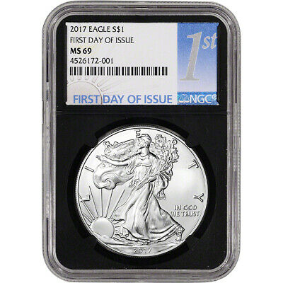2017 American Silver Eagle - NGC MS69 - First Day of Issue - 1st Label Black