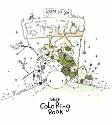 Fantastic Zoo: Adult Coloring Book (Colouring Books) by Kameichido New..