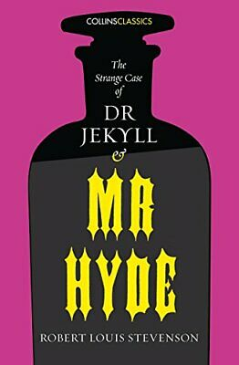 The Strange Case of Dr Jekyll and Mr Hyde (Collins Classics) by Stevenson New..