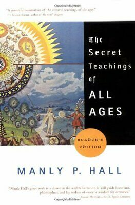 The Secret Teachings of All Ages, Hall, P. 9781585422500 Fast Free Shipping..