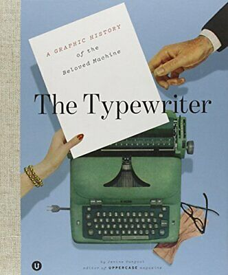 The Typewriter: A Graphic History of the Beloved Machine by Kershaw New..