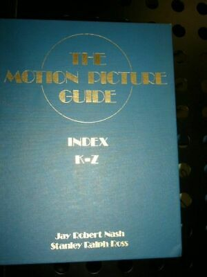 The Motion Picture Guide INDEX A-J und K-Z : 2 Volumes Nash / Ross :