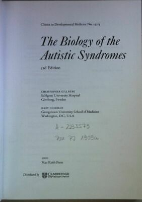 The Biology of the Autistic Syndromes. Clinics in Developmental Medicine No. 153