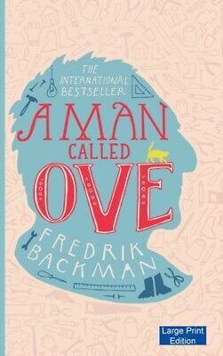 A Man Called Ove (Large Print Edition) (Hardcover), Backman, Fred...