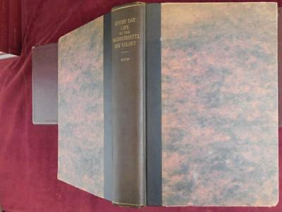 EVERY DAY LIFE in MASSACHUSETTS BAY COLONY by GEORGE DOW/SCARCE 1935