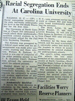 1955 newspaper UNIVERSITY of NORTH CAROLINA ends RACIAL SEGREGATION Chapel Hill