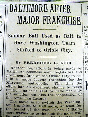 1917 newspaper BALTIMORE ORIOLES attempt to get MAJOR LEAGUE BASEBALL franchise