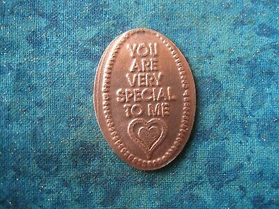 YOU ARE VERY SPECIAL TO ME HEART Elongated Penny Pressed Smashed 27