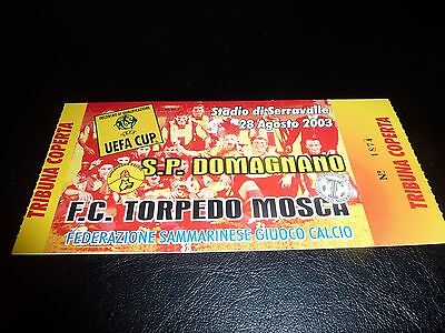used ticket sp domagnano - fc torpedo moscow  28/08/2003