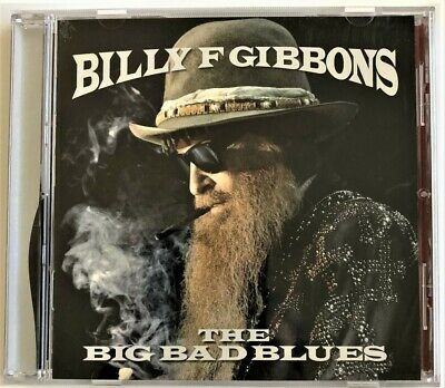 Billy Gibbons - The Big Bad Blues CD (2018)