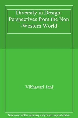 Diversity in Design: Perspectives from the Non-Western World by Jani New..