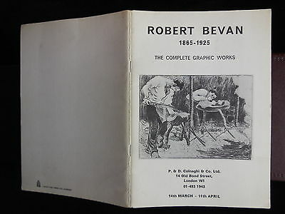 ROBERT BEVAN 1865-1925: COMPLETE GRAPHIC WORKS/ENGLAND/PICS/SCARCE 197? 1st