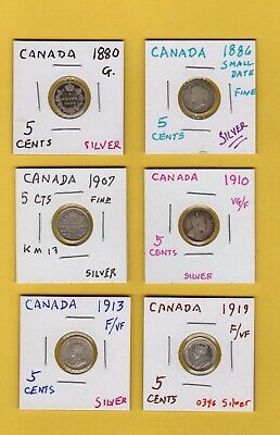CANADA SIX (6) Silver, Five (5)-Cent Coins 1880 1886 1907 1910 1913 & 1919 G-VF