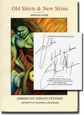 Sherman Alexie OLD SHIRTS AND NEW SKINS First Edition inscribed Signed #145040