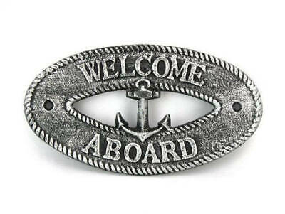 """Antique Silver Cast Iron Welcome Aboard with Anchor Sign 8"""" - Decorative Metal W"""