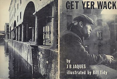 Get Yer Wack by J B (Brian) Jaques Illus by Bill Tidy, Liverpool Anthology
