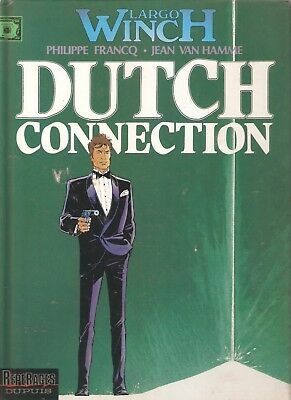"bd largo winch 6 ""dutch connection"" EO repérage dupuis francq van hamme"