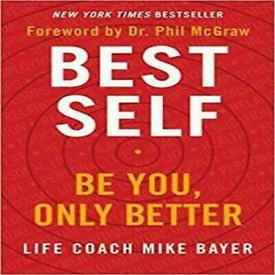 Best Self: Be You, Only Better by Mike Bayer new 2019 EB00K  (PDF-EPUB-KINDLE)