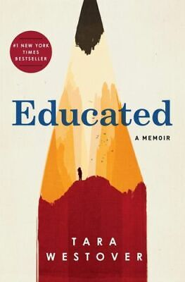 Educated A Memoir by Tara Westover Hardcover Women's Biographies First Edition