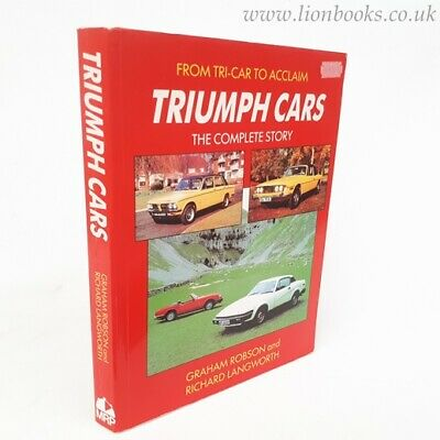 Triumph Cars: The Complete Story by Graham Robson