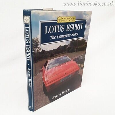 Lotus Esprit: The Complete Story by Jeremy Walton
