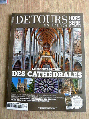 Detours En France  Hs  N°37  Septembre 2018  /  Le Monde Secret Des Cathedrales