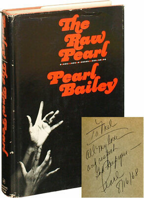 Pearl Bailey RAW PEARL First Edition inscribed to Mel Gussow Signed 1968 #118462