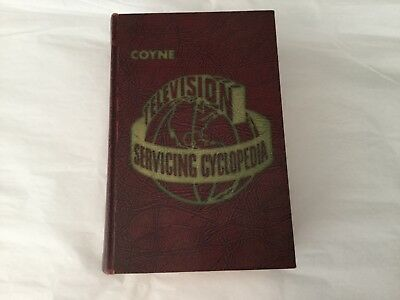 Coyne Television Servcing Cyclopedia 1957 edition
