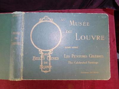 AU MUSEE DU LOUVRE, CELEBRATED PAINTINGS by HENRI VERNE/61 LATES/FRANCE/SCARCE