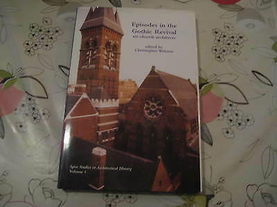 Episodes In The Gothic Revival Six Church Architects C Webster Hardback Book