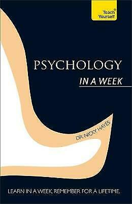 Psychology In A Week: Teach Yourself, Hayes, Nicky