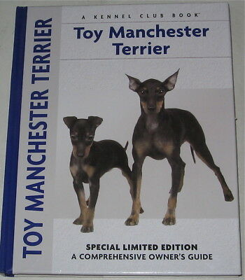 Toy Manchester Terrier Breed Book  A Kennel Club Book Special Limited Edition