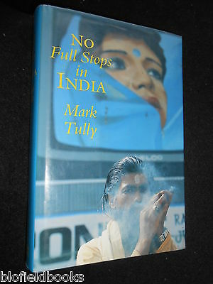 No Full Stops in India by Mark Tully (Hardback, 1991) Indian Life Stories, Asia