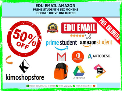 Edu Email 6 Months Amazon Prime + Google Drive Student Unlimited Free Shipping