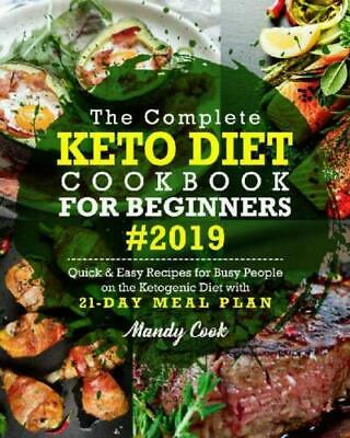 The Complete Keto Diet Cookbook For Beginners 2019  [PDF] (fast delivery)
