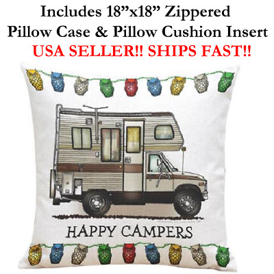 "18x18 18"" HAPPY CAMPERS RV RECREATIONAL VEHICLE Trailer Home Zip Pillow Cushion"