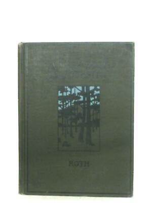 First Book Of Forestry (Filibert Roth - 1902) (ID:98197)