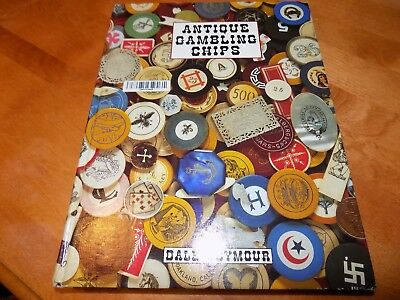 ANTIQUE GAMBLING CHIPS Dale Seymour FIRST EDITION HC Chip Gambler Limited Book
