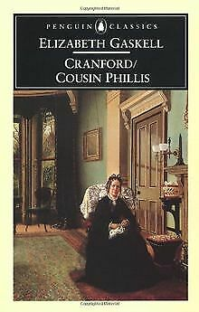 Cranford and Cousin Phillis (Penguin English Library) | Buch | Zustand sehr gut