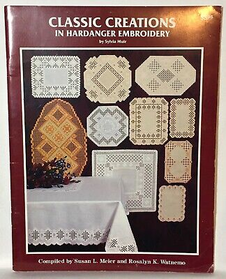 """""""Classic Creations in Hardanger Embroidery"""" Sylvia Muir -  Meier & Watnemo"""